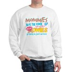 Just One Kiss Sweatshirt