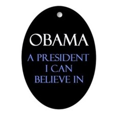 Believe in Obama Ornament (Oval)