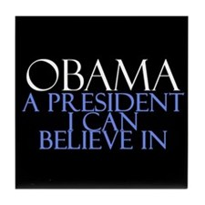 Believe in Obama Tile Coaster