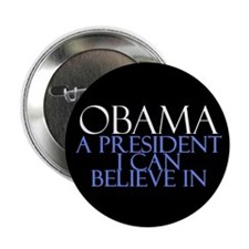 "Believe in Obama 2.25"" Button"