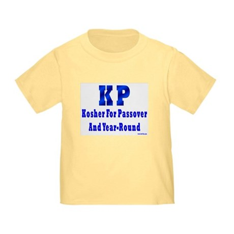 Kosher 4 Passover Toddler T-Shirt