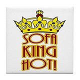 Sofa King Hot! Tile Coaster
