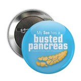 "My Son has a busted pancreas 2.25"" button"