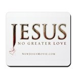 Jesus...No Greater Love Mousepad