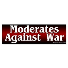 Moderates Against War Bumper Sticker