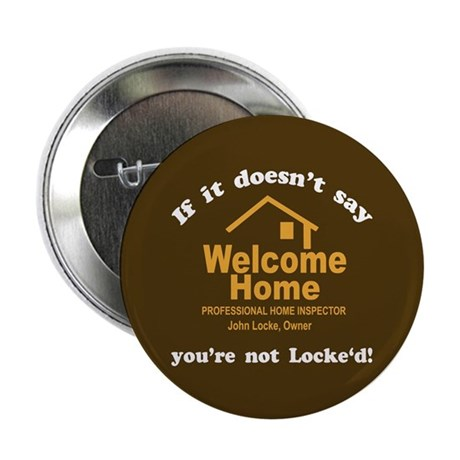 Welcome Home LOST 2.25&quot; Button