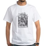 Eat Drink Be Merry 2 White T-Shirt