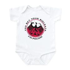 You Bet I'm Polish Infant Bodysuit