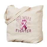 My Wife Is A Fighter Tote Bag