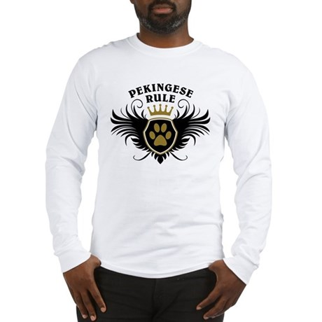 Pekingese Rule Long Sleeve T-Shirt