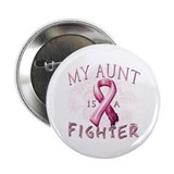"My Aunt Is A Fighter 2.25"" Button"