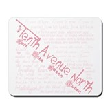 Tenth Avenue North Mousepad