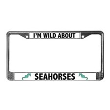 I'm Wild About Seahorses License Plate Frame