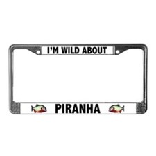 I'm Wild About Piranha License Plate Frame