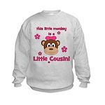 Little Monkey Is Little Cousi Kids Sweatshirt