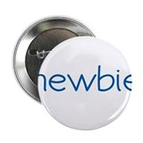 "Newbie (Scrubs) 2.25"" Button"