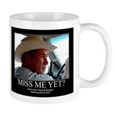 George W Bush Miss me Yet Small Mug