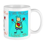 I Love You This Much (v6) Mug