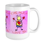 I Love You This Much (v2) Large Mug