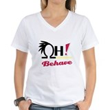 *OH! Behave* Shirt