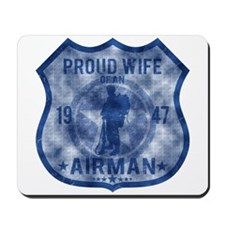 Proud Wife - Airman Mousepad