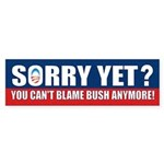 Sorry Yet? Sticker (Bumper)
