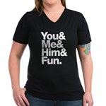 You and Me and Him Women's V-Neck Dark T-Shirt