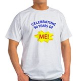 Celebrating 90 Years Of Me! T-Shirt