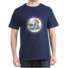 I'LL TAKE YOU TO WONDERLAND T-Shirt
