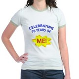 Celebrating 70 Years Of Me! T