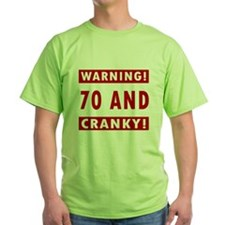 Cranky 70th Birthday T-Shirt
