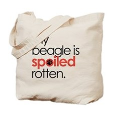 my beagle is spoiled rotten : Tote Bag