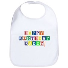 Happy Birthday Daddy! Bib