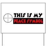 My Peace Symbol Yard Sign