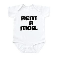 Rent a Mob Infant Bodysuit