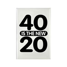 40 is the new 20 Rectangle Magnet
