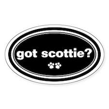 Got Scottie? Oval Decal