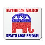 Republican Against Health Car Mousepad