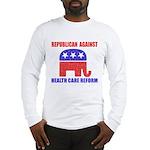 Republican Against Health Car Long Sleeve T-Shirt