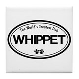 World's Greatest Whippet Tile Coaster