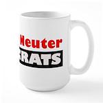 Spay or Neuter Democrats Large Mug