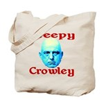 Creepy Crowley Tote Bag