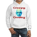 Creepy Crowley Hooded Sweatshirt