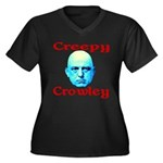 Creepy Crowley Women's Plus Size V-Neck Dark T-Shi
