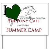 THE PONY CAFE SUMMER CAMP Yard Sign