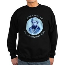 What Would Maimonides Do? Sweatshirt