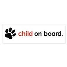 child on board : Bumper Sticker