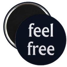 Feel Free Magnet