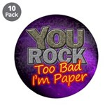 "You Rock 3.5"" Button (10 pack)"