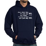 Just Say No Hoody